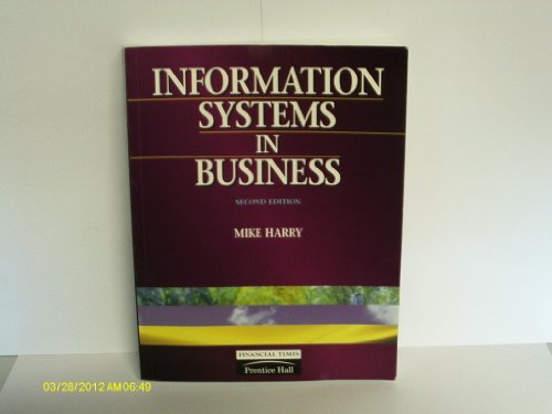 Information Systems in Business  2nd 1997 (Revised) 9780273625674 Front Cover