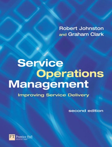 Service Operations Management Improving Service Delivery 2nd 2005 (Revised) 9780273683674 Front Cover