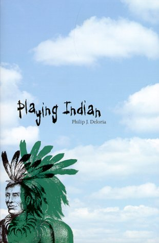 Playing Indian   1999 edition cover