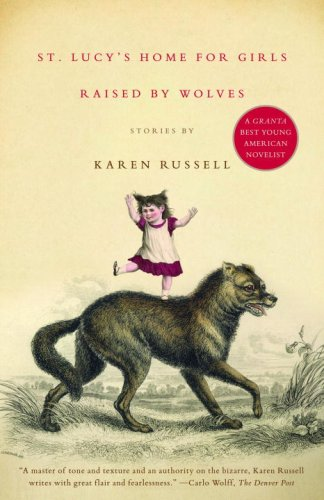 St. Lucy's Home for Girls Raised by Wolves  N/A edition cover