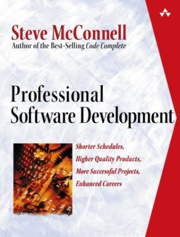 Professional Software Development Shorter Schedules, Higher Quality Products, More Successful Projects, Enhanced Careers  2004 edition cover