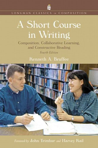 Short Course in Writing Composition, Collaborative Learning, and Constructive Reading 4th 2007 (Revised) edition cover