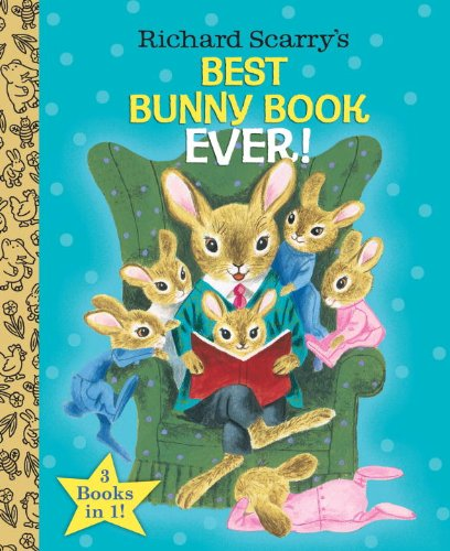 Richard Scarry's Best Bunny Book Ever!   2014 9780385384674 Front Cover