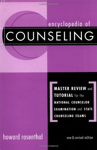 Encyclopedia of Counseling Master Review and Tutorial for National Counselor Examination and State Exams 2nd 2002 (Revised) edition cover