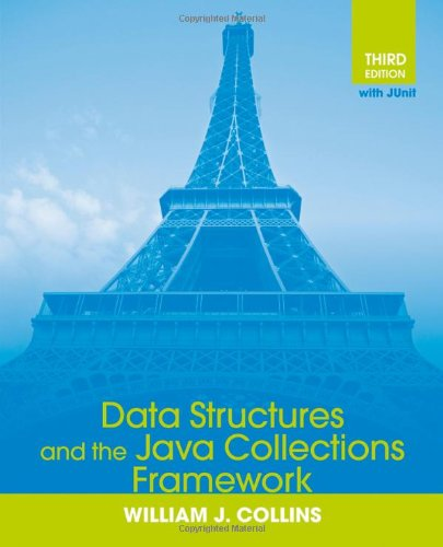 Data Structures and the Java Collections Framework  3rd 2011 edition cover