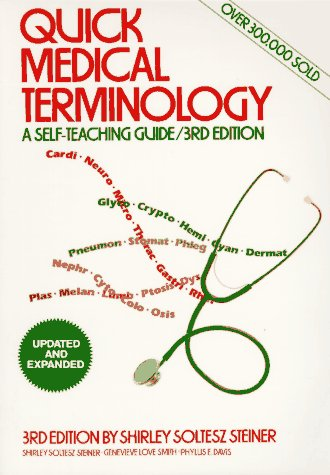 Quick Medical Terminology  3rd 1992 edition cover