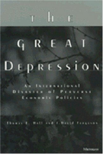 Great Depression An International Disaster of Perverse Economic Policies N/A 9780472066674 Front Cover