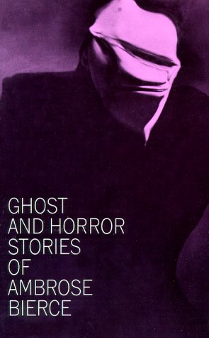 Ghost and Horror Stories of Ambrose Bierce  N/A edition cover
