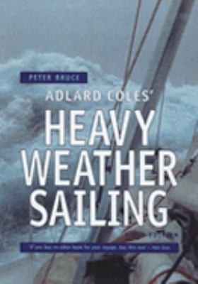 Adlard Coles' Heavy Weather Sailing N/A edition cover