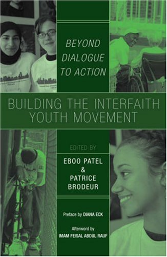 Building the Interfaith Youth Movement Beyond Dialogue to Action  2006 edition cover
