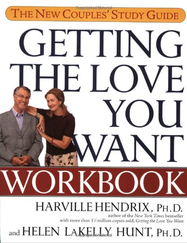 Getting the Love You Want Workbook The New Couples' Study Guide  2003 (Student Manual, Study Guide, etc.) edition cover