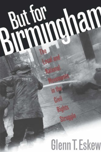 But for Birmingham The Local and National Movements in the Civil Rights Struggle  1997 edition cover