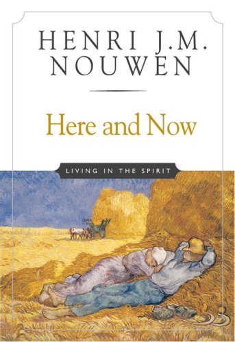 Here and Now Living in the Spirit  2002 edition cover