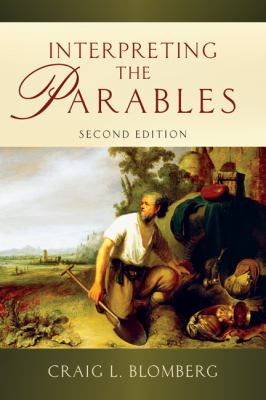 Interpreting the Parables  2nd 2012 (Revised) edition cover