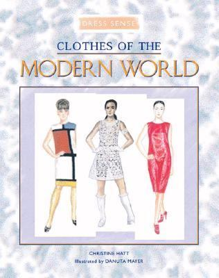 Clothes of the Modern World   2001 9780872266674 Front Cover