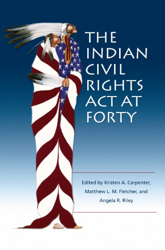 Indian Civil Rights Act at Forty   2012 edition cover