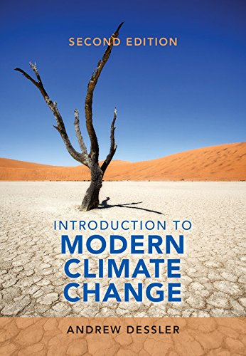 Introduction to Modern Climate Change  2nd 2015 9781107480674 Front Cover