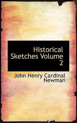 Historical Sketches  N/A 9781116431674 Front Cover