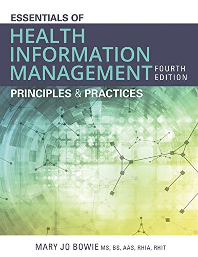 Essentials of Health Information Management: Principles and Practices  2018 9781337553674 Front Cover