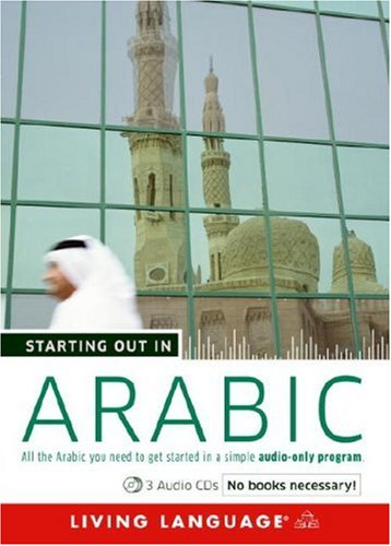 Starting Out in Arabic:  2008 9781400024674 Front Cover