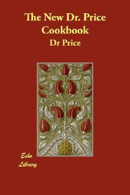 New Dr Price Cookbook N/A 9781406840674 Front Cover