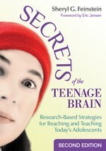 Secrets of the Teenage Brain Research-Based Strategies for Reaching and Teaching Today's Adolescents 2nd 2009 edition cover