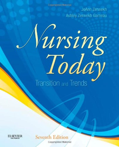 Nursing Today Transition and Trends 7th 2011 edition cover