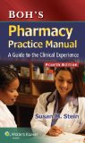Pharmacy Practice Manual A Guide to the Clinical Experience 4th 2015 (Revised) edition cover