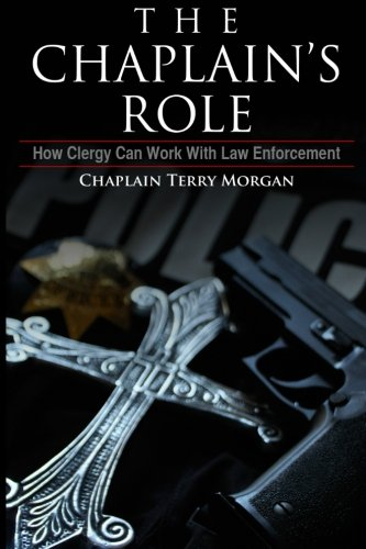 Chaplain's Role How Clergy Can Work with Law Enforcement N/A edition cover