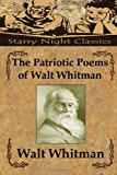 Patriotic Poems of Walt Whitman  N/A 9781490447674 Front Cover