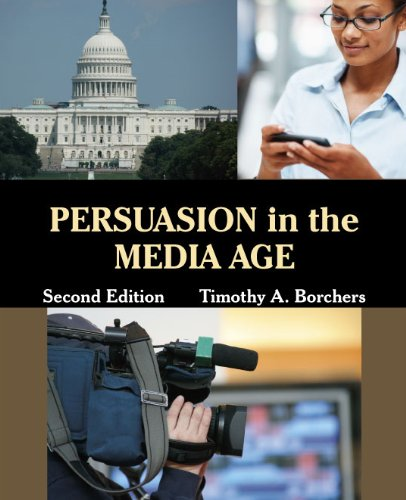 Persuasion in the Media Age  2nd 9781577667674 Front Cover