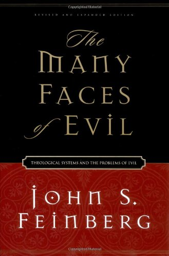 Many Faces of Evil Theological Systems and the Problems of Evil  2004 edition cover