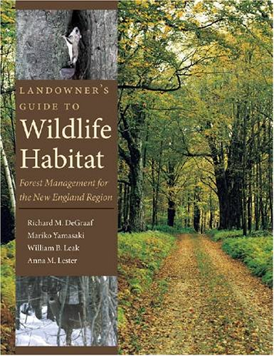 Landowner's Guide to Wildlife Habitat Forest Management for the New England Region  2005 edition cover