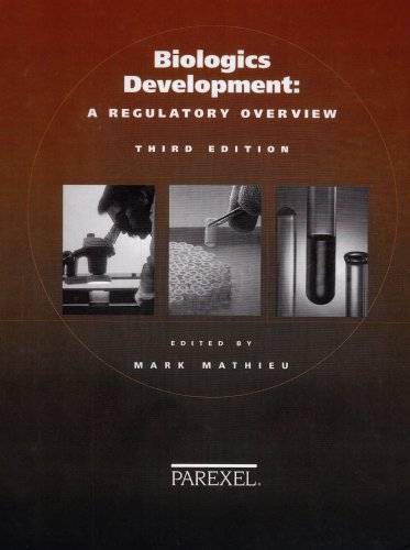 Biologics Development: Regulatory Overview 1st 2004 edition cover