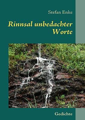Rinnsal unbedachter Worte Gedichte N/A 9783837019674 Front Cover