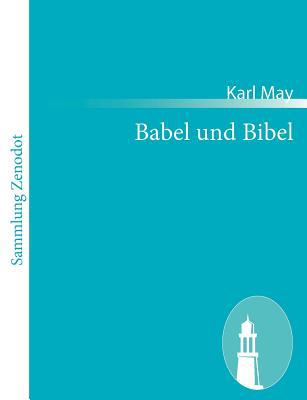 Babel und Bibel   2010 9783843058674 Front Cover