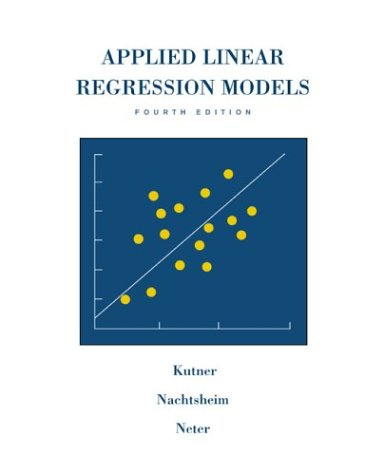 Applied Linear Regression Models  4th 2004 edition cover