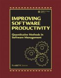 Improving Software Development Productivity Effective Leadership and Quantitative Methods in Software Management  2015 edition cover