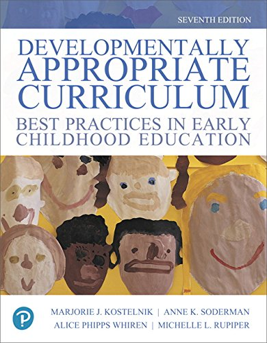 Developmentally Appropriate Curriculum: Best Practices in Early Childhood Education  2018 9780134747675 Front Cover