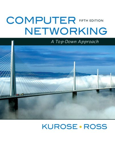 Computer Networking A Top-Down Approach 5th 2010 edition cover