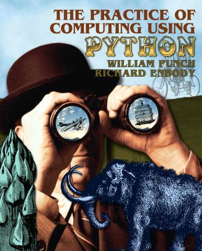 Practice of Computing Using Python   2011 edition cover