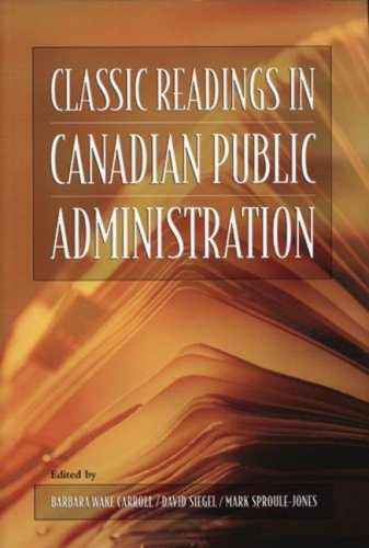 Classic Readings in Canadian Public Administration  3rd 2005 edition cover