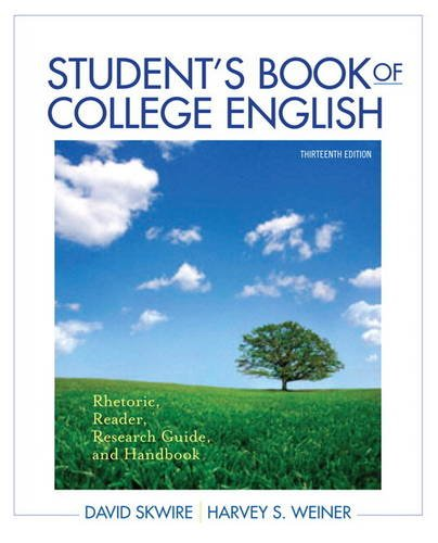 Student's Book of College English Rhetoric, Reader, Research Guide and Handbook 13th 2012 (Revised) edition cover