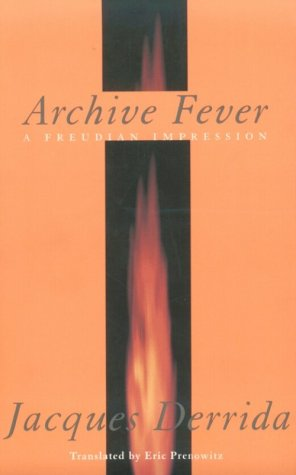 Archive Fever A Freudian Impression  1998 (Reprint) edition cover