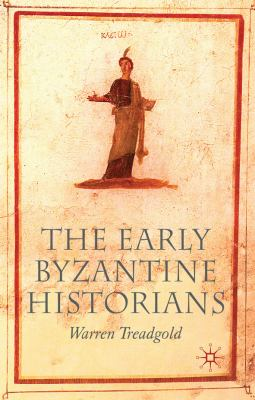 Early Byzantine Historians   2007 edition cover