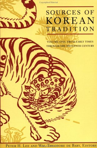 Sources of Korean Tradition From Early Times Through the Sixteenth Century  1997 (Abridged) edition cover