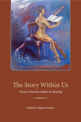 Story Within Us Women Prisoners Reflect on Reading  2012 edition cover