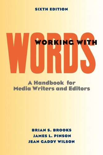 Working with Words A Handbook for Media Writers and Editors 6th 2006 edition cover