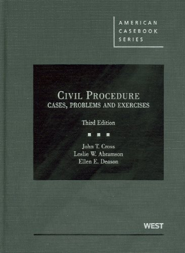 Cross, Abramson, and Deason's Civil Procedure, Cases, Problems and Exercises, 3d  3rd 2011 (Revised) edition cover