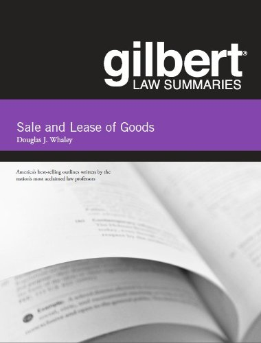 Gilbert Law Summaries on Sale and Lease of Goods, 14th  14th 2013 (Revised) edition cover